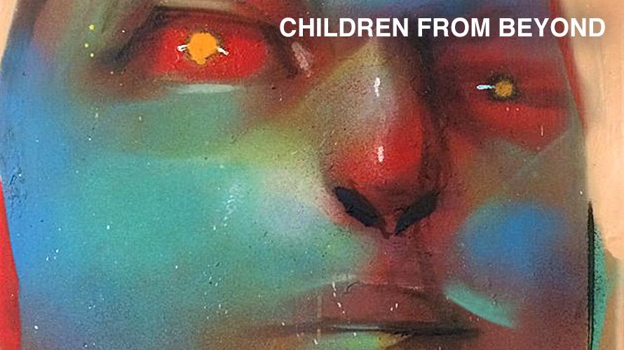 Children From Beyond